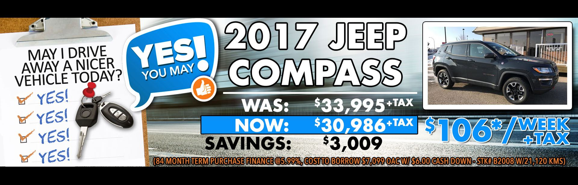 Yes you May - B2008 - 2017 Jeep Compass trailhawk - May 2018 Was - Now Price 3